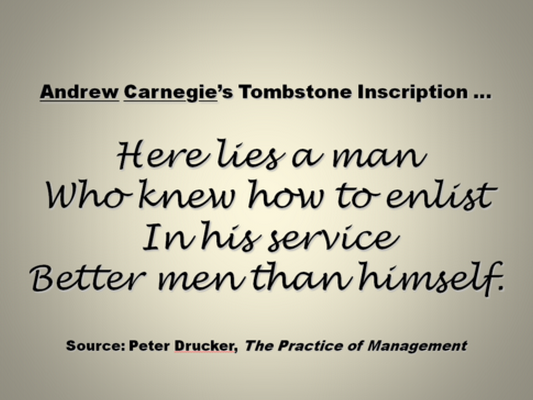 Carnegie was a businessman beyond his time
